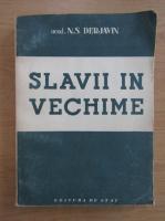 Anticariat: N. S. Derjavin - Slavii in vechime