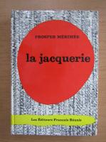 Prosper Merimee - La jacquerie
