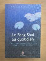 Anticariat: Richard Webster - Le Feng Shui au quotidien