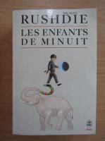 Anticariat: Salman Rushdie - Les enfants de minuit