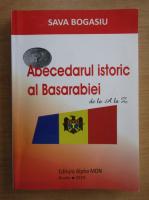 Anticariat: Sava Bogasiu - Abecedarul istoric al Basarabiei de la A la Z