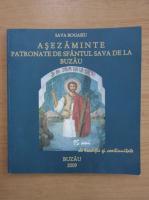 Anticariat: Sava Bogasiu - Asezaminte patronate de Sfantul Sava de la Buzau