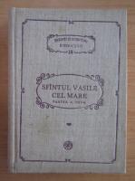 Sfantul Vasile cel Mare - Scrieri, partea a II-a. Asceticele