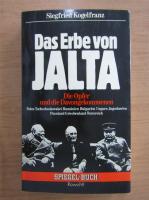 Anticariat: Siegfried Kogelfranz - Das Erbe von Jalta