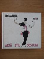 Adina Nanu - Arta, stil, costum