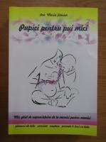 Anticariat: Ana Maria Stanica - Pupici pentru pui mici