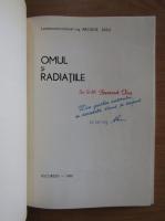 Anticariat: Arcadie Sasu - Omul si radiatiile (cu autograful autorului)