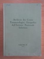 Anticariat: Archivio dei Centri Traumatologici Ortopedici dell'Istituto Nazionale Infortuni (volumul 4)