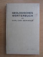 Anticariat: Carl Chr. Beringer - Geologisches Worterbuch