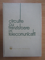 Anticariat: Circuite cu tranzistoare in telecomunicatii