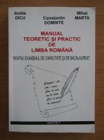Constantin Dominte - Manual teoretic si practic de limba romana pentru examenul de capacitate si de bacalaureat