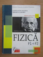 Anticariat: Constantin Mantea - Fizica. Manual pentru clasa a XII-a