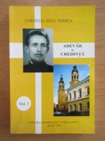 Anticariat: Corneliu-Paul Vonica - Adevar si credinta (volumul 1)
