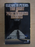 Anticariat: Elizabeth Peters - The night of four hundred rabbits