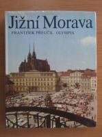 Frantisek Preucil - Jizni Morava