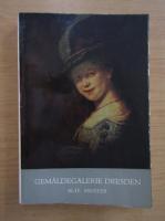 Anticariat: Gemaldegalerie Dresden. Alte Meister