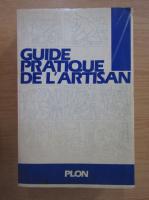 Anticariat: Guide pratique de l'artisan