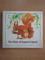 Heinz Buchmann - The story of squirrel Quick