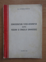 Anticariat: I. Petrescu Burloiu - Consideratii fizico-geografice asupra regiunii si orasului Caransebes