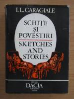 Anticariat: Ion Luca Caragiale - Schite si povestiri