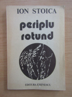 Anticariat: Ion Stoica - Periplu rotund