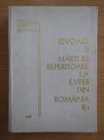 Izvoare si marturii referitoare la evreii din Romania (volumul 2, partea I)