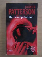 Anticariat: James Patterson - On t'aura prevenue