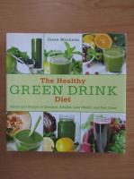Jason Manheim - The healthy green drink diet