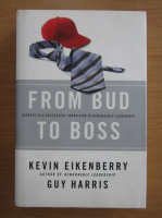 Kevin Eikenberry - From Bud to Boss
