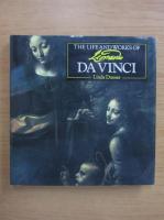 Linda Doeser - The life and works of Leonardo Da Vinci