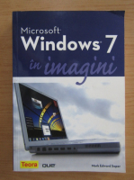 Anticariat: Mark Edward Soper - Microsoft Windows 7 in imagini