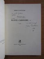 Anticariat: Mihai Cantuniari - Plante carnivore (cu autograful autorului)