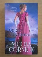 Anticariat: Nicola Cornick - Dulce razbunare