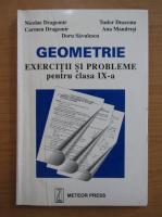 Anticariat: Nicolae Dragomir - Geometrie. Exercitii si probleme pentru clasa a IX-a