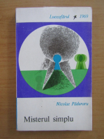 Anticariat: Nicolae Paduraru - Misterul simplu