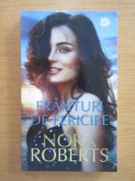 Anticariat: Nora Roberts - Franturi de fericire