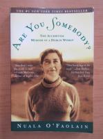 Anticariat: Nuala O Faolain - Are you somebody?