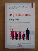 Anticariat: Oana Baluta - Gen si interese politice. Teorii si practici