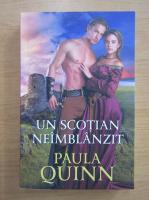 Anticariat: Paula Quinn - Un scotian neimblanzit