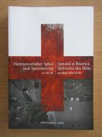 Anticariat: Petre Munteanu - Spitalul si Biserica Spitalului din Sibiu (editie bilingva)