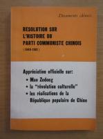 Anticariat: Resolution sur l'histoire du parti communiste chinois