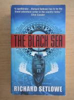 Anticariat: Richard Setlowe - The Black Sea