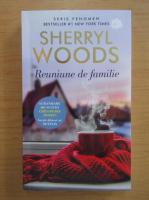 Sherryl Woods - Reuniune de familie