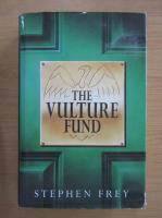 Anticariat: Stephen Frey - The vulture fund