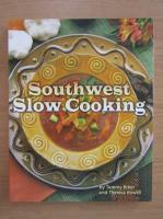 Anticariat: Tammy Biber - Southwest slow cooking