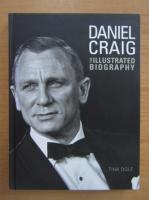 Anticariat: Tina Ogle - Daniel Craig. The illustrated biography