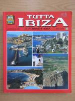 Anticariat: Tutta Ibiza e formentera