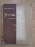 Anticariat: Valentin Silvestru - Teatrul national I. L. Caragiale la Paris