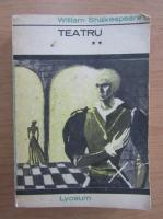 Anticariat: William Shakespeare - Teatru (volumul 2)