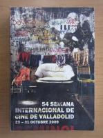 Anticariat: 54 Semana internacional de Cine de Valladolid 23-31 octubre 2009